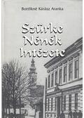 Szürke Nénék Intézete - Bottlikné Kárász Aranka