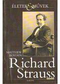Richard Strauss - Boyden, Matthew