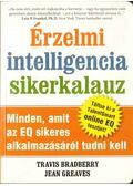 Érzelmi intelligencia sikerkalauz - Bradberry, Travis, Greaves, Jean
