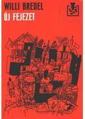 Új fejezet - Bredel, Willi