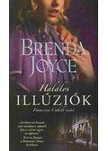 Halálos illúziók - Brenda Joyce