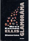 Glamoráma - Bret Easton Ellis