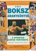 A boksz aranykönyve - Brook-Ball, Peter