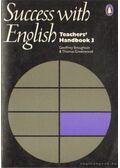 Success with English Teachers' Handbook 3. - Broughton, Geoffrey, Greenwood, Thomas