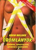 Örömlányok - Bullock, Kevin