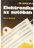 Elektronika az autóban - Buna Béla dr.