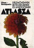 Dísznövények betegségeinek és kártevőinek atlasza - Burdajewicz, Stanislaw, Glaser, Tadeusz