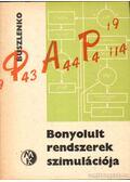 Bonyolult rendszerek szimulációja - Buszlenko, N. P.