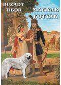 Magyar kutyák - Buzády Tibor