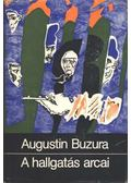 A hallgatás arcai - Buzura, Augustin