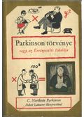 Parkinson törvénye vagy az érvényesülés iskolája - C. Northcote Parkinson
