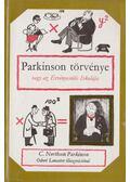 Parkinson törvénye - C. Northcote Parkinson