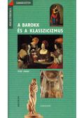 A barokk és a klasszicizmus - Cabanne, Pierre