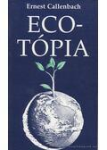 Ecotópia - Callenbach, Ernest