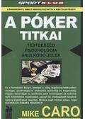 A póker titkai - Caro, Mike