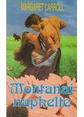 Montanai napkelte - Carroll, Margaret