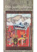 Don Juan tanításai - Castaneda, Carlos