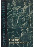 A római császárkor művészete - Castiglione László