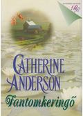 Fantomkeringő - Catherine Anderson