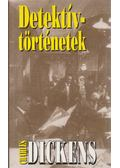 Detektívtörténetek - Charles Dickens