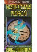 Nostradamus próféciái - Cheetham, Erika