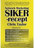 Network Marketing Sikerrecept - Chris Taylor