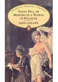 Fanny Hill or Memoirs of a Woman of Pleasure - Cleland, John