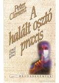 A halált osztó praxis - Clement, Peter