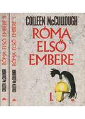 Róma első embere I-II. - Colleen McCULLOUGH