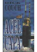 Acélcápa - Couch, Dick