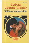 Különös testamentum - Courths-Mahler, Hedwig