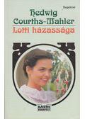 Lotti házassága - Courths-Mahler, Hedwig