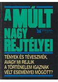 A múlt nagy rejtélyei - Csaba Emese