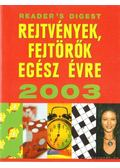 Rejtvények, fejtörők egész évre 2003 - Csaba Emese (főszerk)