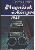 Magnósok évkönyve 1985 - Csabai Dániel
