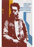 Emlékek a modern művészet nagy évtizedéből 1904-1914 - Csáky József