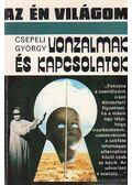 Vonzalmak és kapcsolatok - Csepeli György
