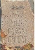 A tízparancsolat - Cseri Kálmán
