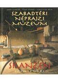 Szabadtéri Néprajzi Múzeum - Skanzen Szentendre - Cseri Miklós, Filep István, Ujfalussy Béla