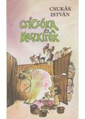 Csicsóka és a moszkitók - Csukás István