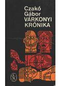Várkonyi krónika - Czakó Gábor