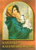 Katolikus kalendárium 2003. - Czoborczy Bence, Erdődy Imre