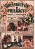 Óriáskígyók és viharágyú - Dalmady Zoltán dr.