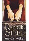 Anyák vétkei - Danielle Steel