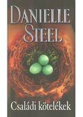Családi kötelékek - Danielle Steel