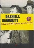 A férfi, akit Spade-nek hívtak - Dashiell Hammett