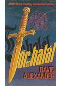 Tőr és halál -  David Alexander  (szerk.)