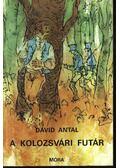 A kolozsvári futár - Dávid Antal