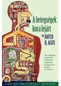 A betegségek kora lejárt - David B. Agus