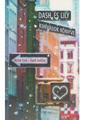 Dash és Lily - Kihívások könyve -  David Levithan, Rachel Cohn
